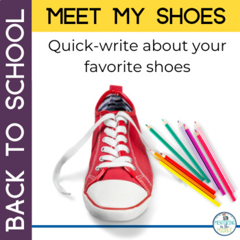 Back to School: Meet My Shoes - Getting to Know You