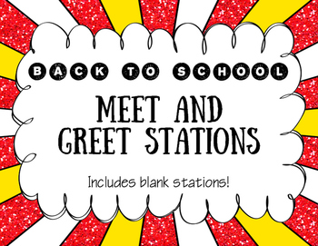 Back to School Meet and Greet Stations- Includes Blank Stations