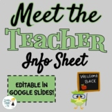 Back to School Meet the Teacher Info Sheet - Google Slides