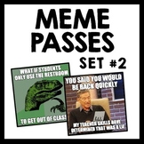Back to School Meme Hall & Bathroom Passes Set #2 - Funny