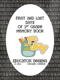 Back to School Memory Book: First and Last Days of 1st Grade
