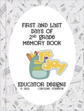 Back to School Memory Book: First and Last Days of 2nd grade