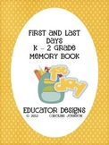 Back to School Memory Book: First and Last Days of K-2