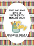 Back to School Memory Book: First and Last Days of Kindergarten