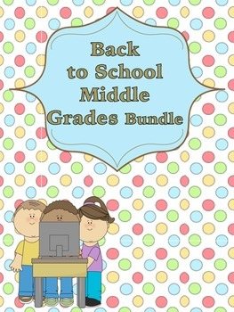 Back to School (Middle Grades) Bundle