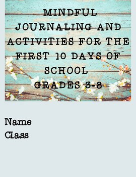 Back to School Mindful Journaling & Activities for the First 10 Days!