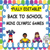 Back to School Mini Olympic Games  ***EDITABLE***