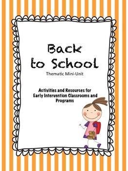 Back to School Mini-Unit for Early Intervention and Toddle