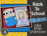 "Back to School ""Minion"" Craftivity"