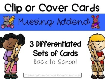 Back to School Missing Addend Clip or Cover Cards