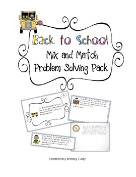 """Back to School"" Mix-and-Match Problem Solving Pack"