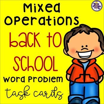 Back to School Mixed Operations Word Problem Task Cards {4.NBT.B.5} {4.NBT.B.6}