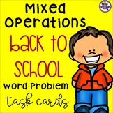 Back to School Mixed Operations Word Problem Task Cards {4