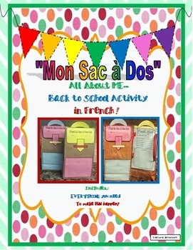 "Back to School- ""Mon Sac a Dos""-Paperbag FUN Activities in"