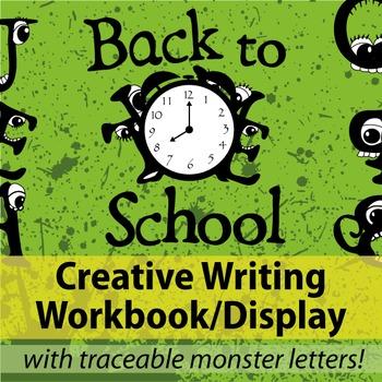 Back to School ~ Monster Me ~ Creative Writing Workbook Display
