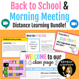 Back to School & Morning Meeting Bundle | Distance Learning