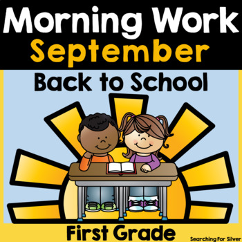 Back to School Morning Work {First Grade}