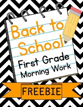 Back to School Morning Work First Grade Freebie - August/S
