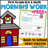 Back to School Morning Work First Grade | Print Version FREE