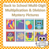 Back to School Multi-Digit Multiplication and Division Mys