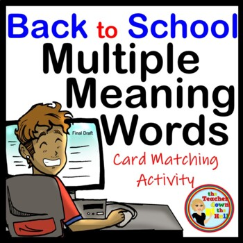 Back to School Multiple Meaning Words (Card Matching Activity)