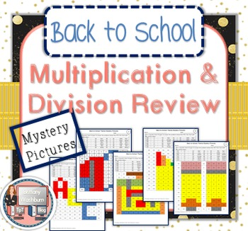 Back to School Multiplication and Division Review Mystery Pictures