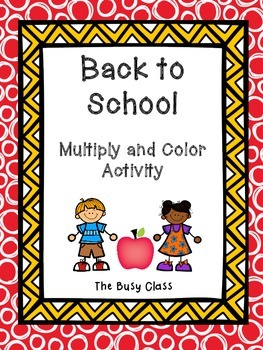 Back to School Multiply and Color Activity