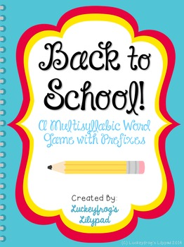 Back to School- Multisyllabic Words with Prefixes Decoding/ Fluency Game
