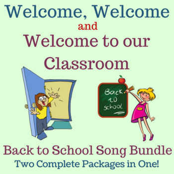Back to School Music Bundle | Two Complete Welcome Song Packages by Lisa Gillam