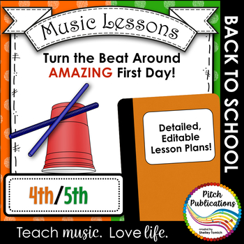 Back To School Music Lesson Plan Th And Th Turn The Beat Around
