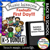 Back to School Music Lesson Plan Bundle!  K-5 Lessons for the first day!