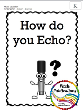 Back to School Music Lesson Plan!  Echo/Voice Kindergarten Lesson Plan First Day