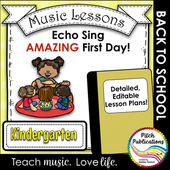 Back to School Music Lesson Plan!  Echo/Voice Kindergarten