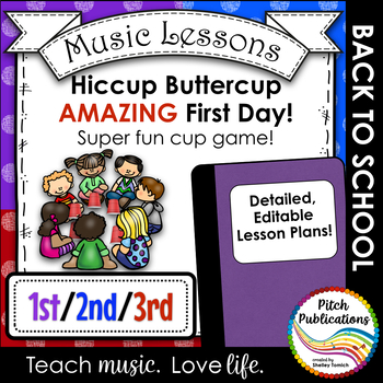 Back to School Music Lesson Plan!  Hiccup Buttercup for 1st, 2nd, and 3rd