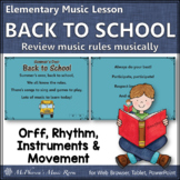 Music Rules ~ Back to School Music Lesson: Orff, Rhythm, Instruments & Movement