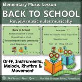 Elementary Music Lesson ~ Back to School: Orff, Rhythm, Melody & Instruments