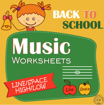 Back to School Music Worksheets Pack  (Line-Space, High-Low)