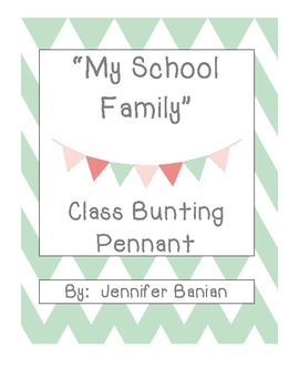 "Back to School ""My School Family"" Bunting Pennant"