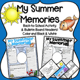 Back to School: My Summer Memories
