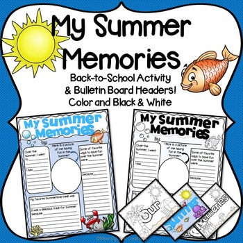 Back to School: My Summer Memories