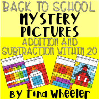 Back to School Mystery Pictures Addition and Subtraction Within 20