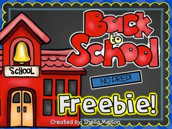 Back to School NO PREP FREEBIES!