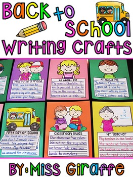 Back to School Activities (8 NO PREP Beginning of the Year Writing Crafts)