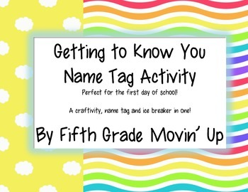 Back to School Name Tag Ice Breaker