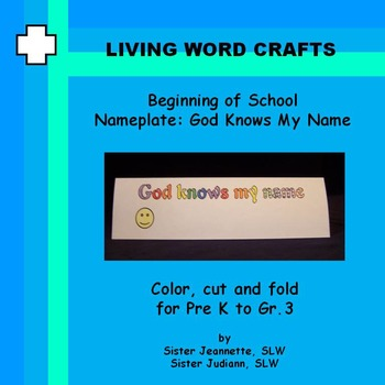 Back to School  Nameplate: God Knows My Name for Pre-K to Gr.3