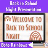 Back to School Night Google Slides Presentation   Boho Rainbows