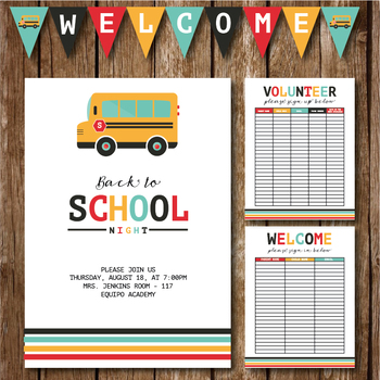 Back to School Night    Invite    Volunteer Sign Up Sheet    Welcome Sign In