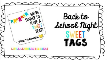 Back to School Night/ Meet the Parents Night SWEET Tags