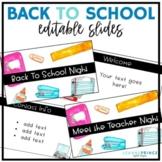 Back to School Night (Meet the Teacher Night) EDITABLE SLIDES