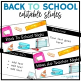 Back to School Night (Meet the Teacher Night) EDITABLE SLIDES